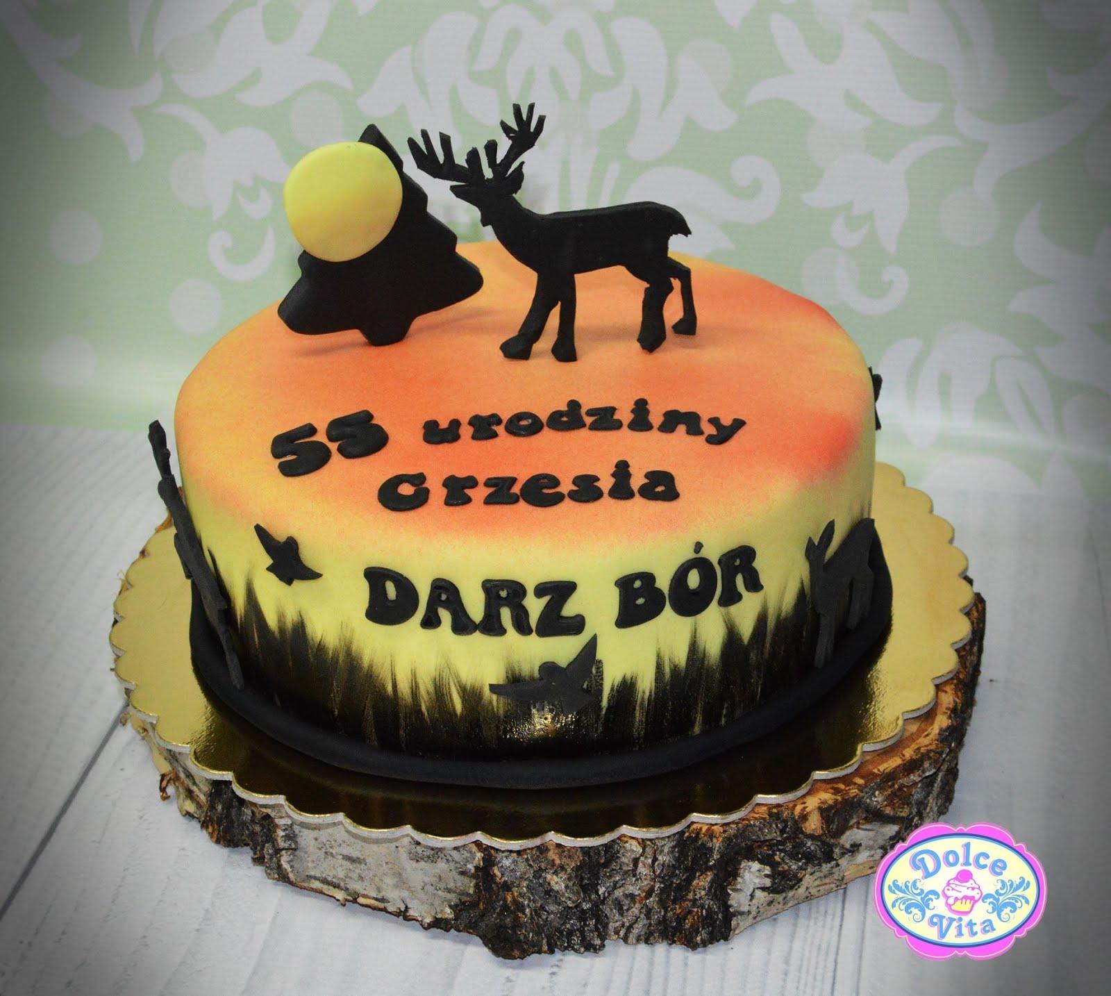 Dolce Vita żeby życie Było Słodkie Tort Urodzinowy Dla Myśliwego