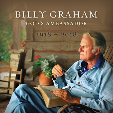Celebrating the Legacy of Evangelist Billy Graham