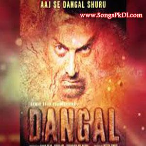 Dangal Songs.pk   Dangal movie songs   Dangal songs pk mp3 free download