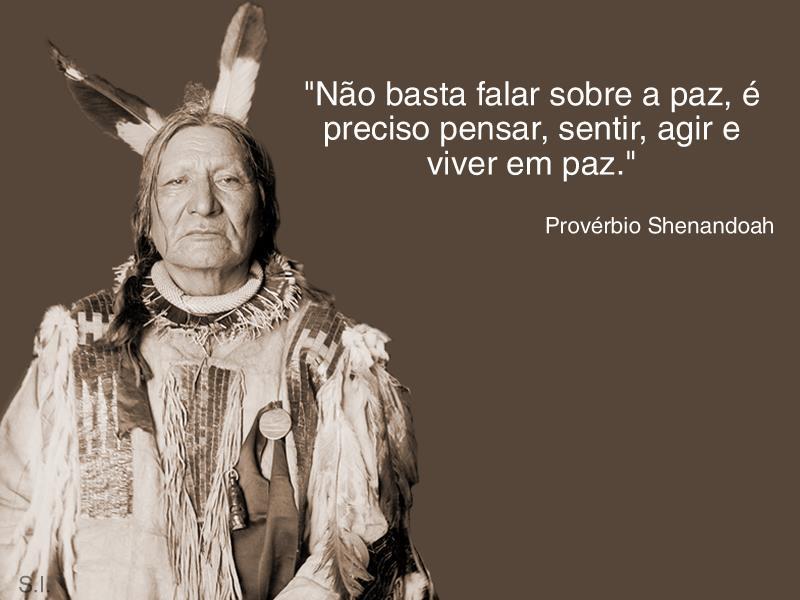 PILETAS: Frases Do Pensamento Indígena