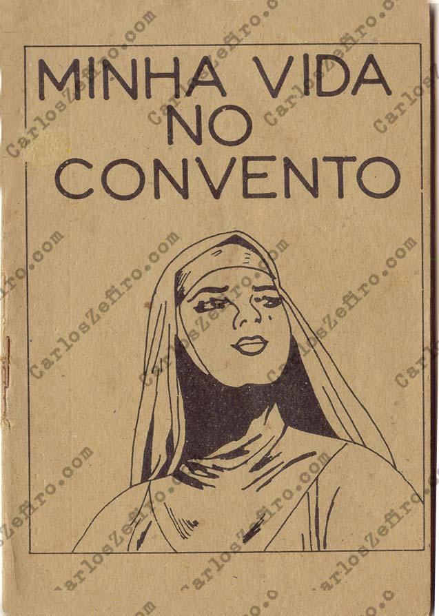 LEVA UM CASAQUINHO: MINHA VIDA NO CONVENTO (um catecismo