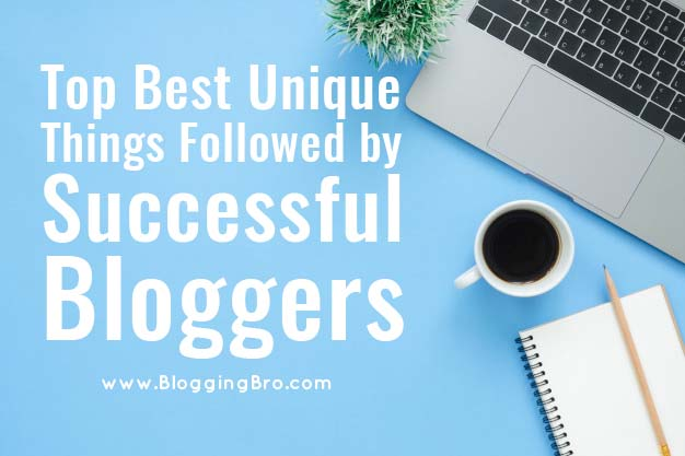 Unique-Things-Followed-by-Successful-Blogger
