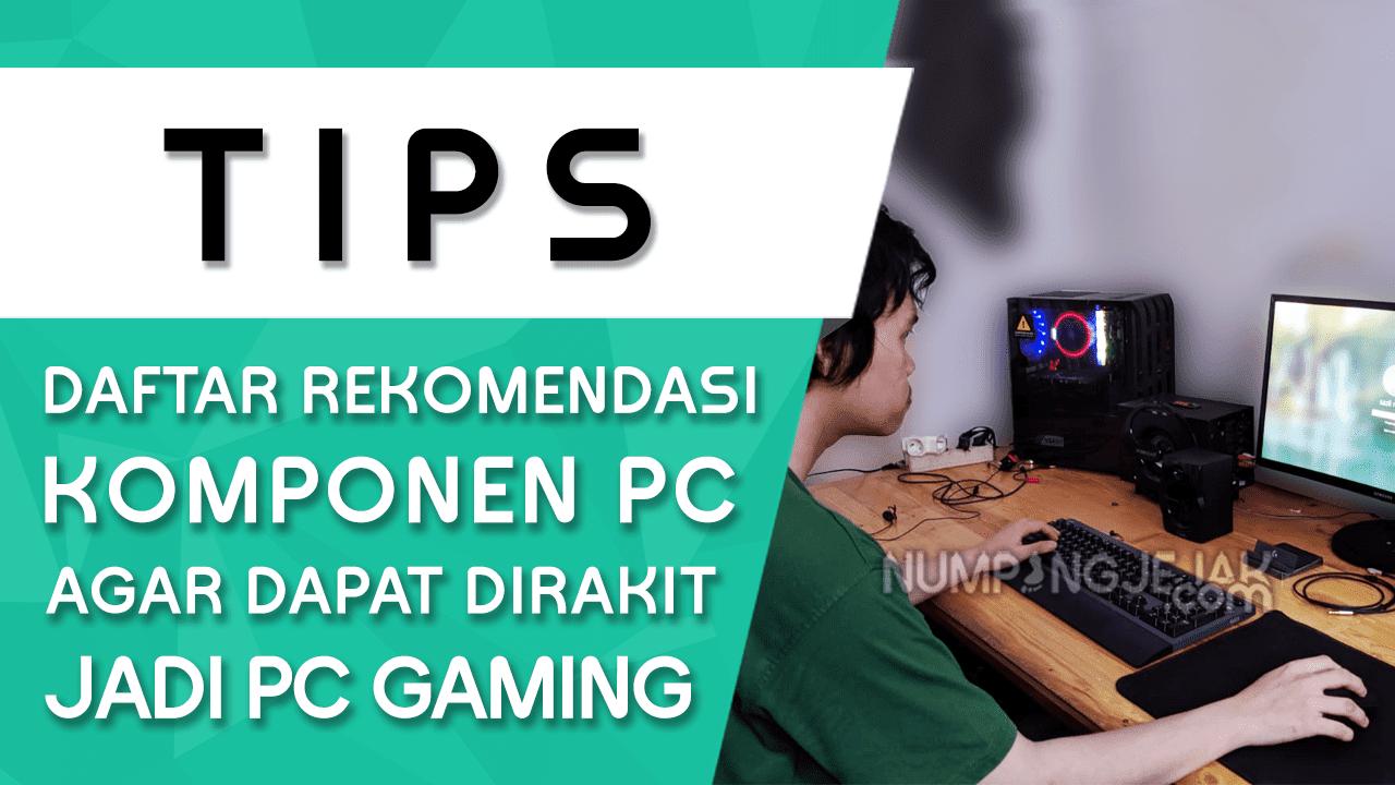 Daftar Komponen Untuk Rakit Komputer Gaming Kelas Menengah Kisaran Dibawah 8 Juta