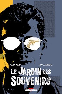 """couverture de """"LE JARDIN DES SOUVENIRS"""" de Waid et Azaceta chez Delcourt"""