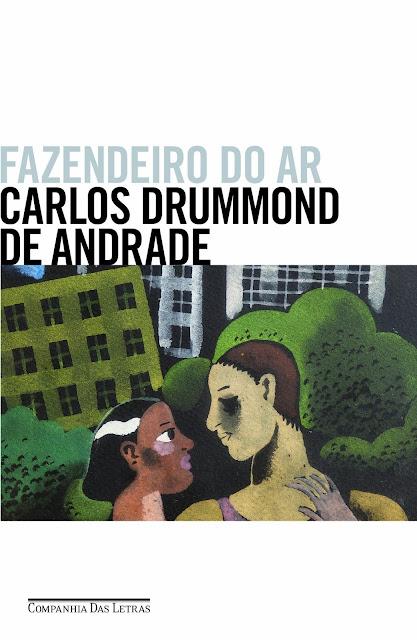 Fazendeiro do ar Carlos Drummond de Andrade