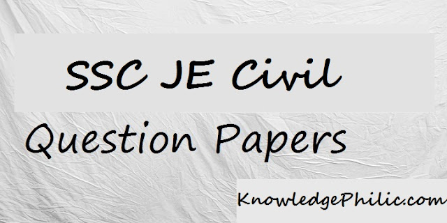 SSC Junoir Engineer Previous Year Question Papers with Solution for Civil PDF