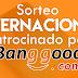 Sorteo Internacional 3 Ganadores Banggood Septiembre