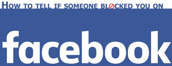 how can you tell if someone blocked you on facebook