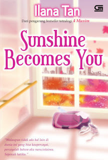 hasil penelusuran untuk novel ilana tan sunshine becomes you