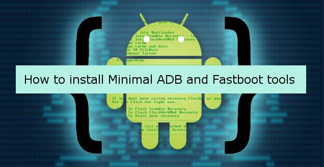 Download Minimal ADB and Fastboot Tool v1.2
