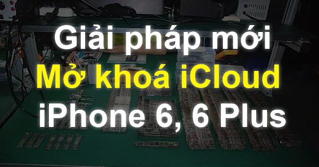 Mở khoá iCloud iPhone 6 HCM