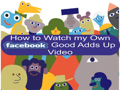 how to watch my own facebook good adds up video