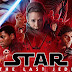 Star Wars the Last Jedi Full Movie Watch Online and Free Download in HD, 3D and IMAX 3D Quality