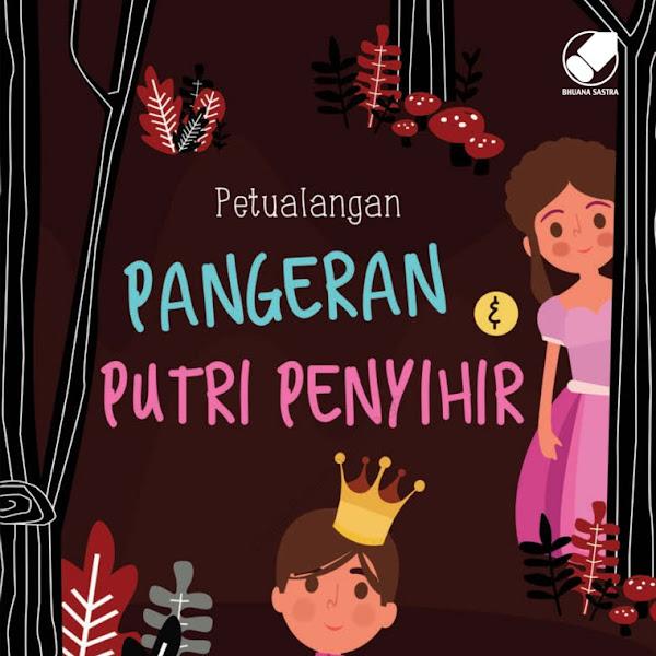 Buku Anak: Pangeran dan Putri Penyihir