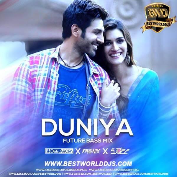 Duniyaa (Future Bass Mix) - DJ Dee Arora X Kronix X DJ Sudee