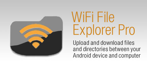 WiFi File Explorer PRO (Android) (UL)