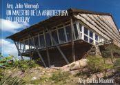 Arq. Julio Vilamajó: un maestro de la arquitectura del Uruguay