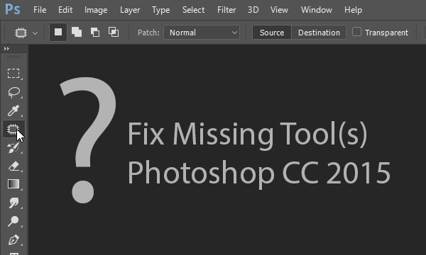 Fix Missing Tool(s) in Photoshop CC 2015 | DesignEasy