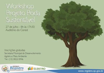 """Secretaria Municipal do Meio Ambiente e Elektro promoverão o Workshop """"Projeto Poda Sustentável"""" em Registro-SP"""