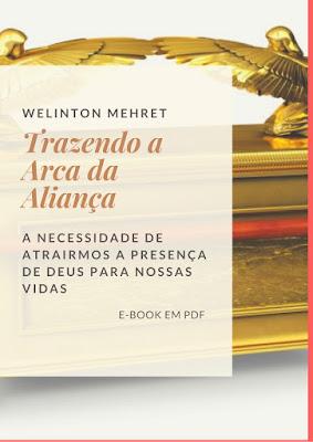 pastor welinton trazendo a arca da aliança ebook