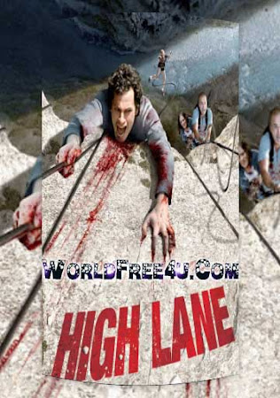 Poster Of High Lane In Dual Audio Hindi Russian 300MB Compressed Small Size Pc Movie Free Download Only At worldfree4u.com