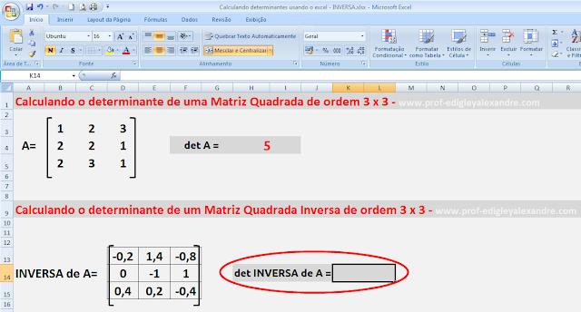 Calculando determinantes de matrizes usando o Excel [Inversa da matriz quadrada]