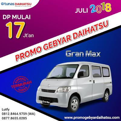 Promo Kredit Daihatsu Gran Max Juli 2018
