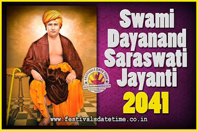 2041 Swami Dayanand Saraswati Jayanti Date & Time, 2041 Swami Dayanand Saraswati Jayanti Calendar