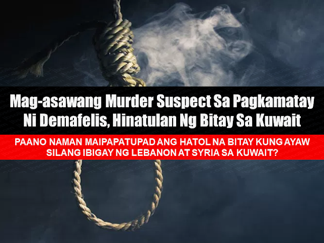 "Just a few months ago, the body of Joanna Demafelis was found inside a freezer in an abandoned flat formerly occupied by her Lebanese and Syrian employers in Hawally, Kuwait. President Duterte declared total deployment ban for all overseas Filipino workers (OFW) in Kuwait. The ban could be lifted should the demands of the Philippine government would be met— one of which is bringing justice to Demafelis' death.  The murder suspects were already arrested, the husband in Lebanon and the wife is being detained in Damascus, Syria. The Kuwaiti government has already sentenced the couple of death penalty for the murder of the OFW. However, it is not yet clear if the couple will undergo trial in Kuwait or the Lebanese and Syrian government would comply for their extradition to Kuwait where the crime was committed.  Advertisement        Sponsored Links       The Philippines has welcomed the decision of a Kuwaiti court to sentence to death the principal suspects in the murder of Filipina domestic worker Joanna Demafelis.  In a statement, the Department of Foreign Affairs said it was looking forward to the cooperation of the Kuwaiti, Lebanese and Syrian governments ""to bring this case to a close.""  ""We take note of the swift action taken by Kuwaiti authorities in connection with the murder of our kababayan Joanna Demafelis,"" Foreign Affairs Secretary Alan Peter Cayetano said.  ""This is a very important development in our quest for justice for Joanna,"" he added.  ""We continue to look forward to the cooperation of our friends not only in Kuwait but also in Lebanon and Syria in our efforts to bring this case to a close,"" Cayetano said.  Cayetano said Kuwaiti authorities informed Foreign Affairs Undersecretary for Migrant Workers Affairs Sarah Lou Arriola of the court decision at a meeting in Kuwait on Sunday.  The embassy later obtained a copy of the court decision.  Media reports attributed to court authorities in Kuwait later said principal suspect Lebanese Nader Essam Assaf and his Syrian wife Mouna Hassoun were tried in absentia also on Sunday and sentenced to death for killing the 29-year-old Filipina domestic worker and hiding her body in a freezer.  The couple fled Kuwait immediately after the murder last year but were identified after Demafelis's body was discovered by authorities inside their abandoned apartment last month.  Both were later reported arrested in Lebanon and Syria respectively.  Ambassador to Kuwait Renato Villa said Kuwaiti authorities have requested the extradition of Assaf.  The DFA said Lebanese authorities may decide to will try him in Beirut instead.  Undersecretary Sarah Lou Arriola said the DFA would provide lawyers to assist in the case should Lebanese authorities decide to hold the trials in Beirut.  She said the Philippine Embassy in Beirut was scheduled to meet with Lebanese authorities handling the case on Tuesday to see how they would want to proceed.     Read More:  Remittance Fees To Be Imposed To Kuwait Expats Expected To Bring $230 Million Income  TESDA Provides Training For Returning OFWs  Look! Hut Built For NPA Surrenderees  Cash Aid To Be Given To Displaced OFWs From Kuwait—OWWA    Skilled Workers In The UAE Can Now Have Maximum Of Two Part-time Jobs    Former OFW In Dubai Now Earning P25K A Week From Her Business    Top Search Engines In The Philippines For Finding Jobs Abroad    5 Signs A Person Is Going To Be Poor And 5 Signs You Are Going To Be Rich"