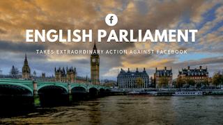 البرلمان الانجليزي يتخذ اجراءات استثنائيه ضد فيس بوك