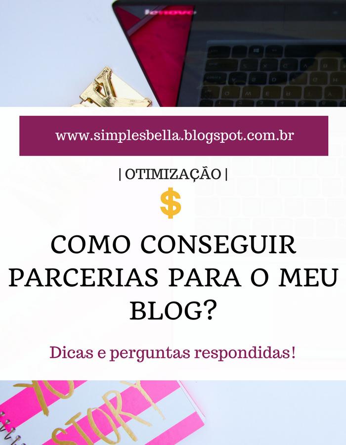 Dicas para conseguir parcerias para o seu blog.
