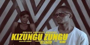 Download Video   Kimi - Kizunguzungu
