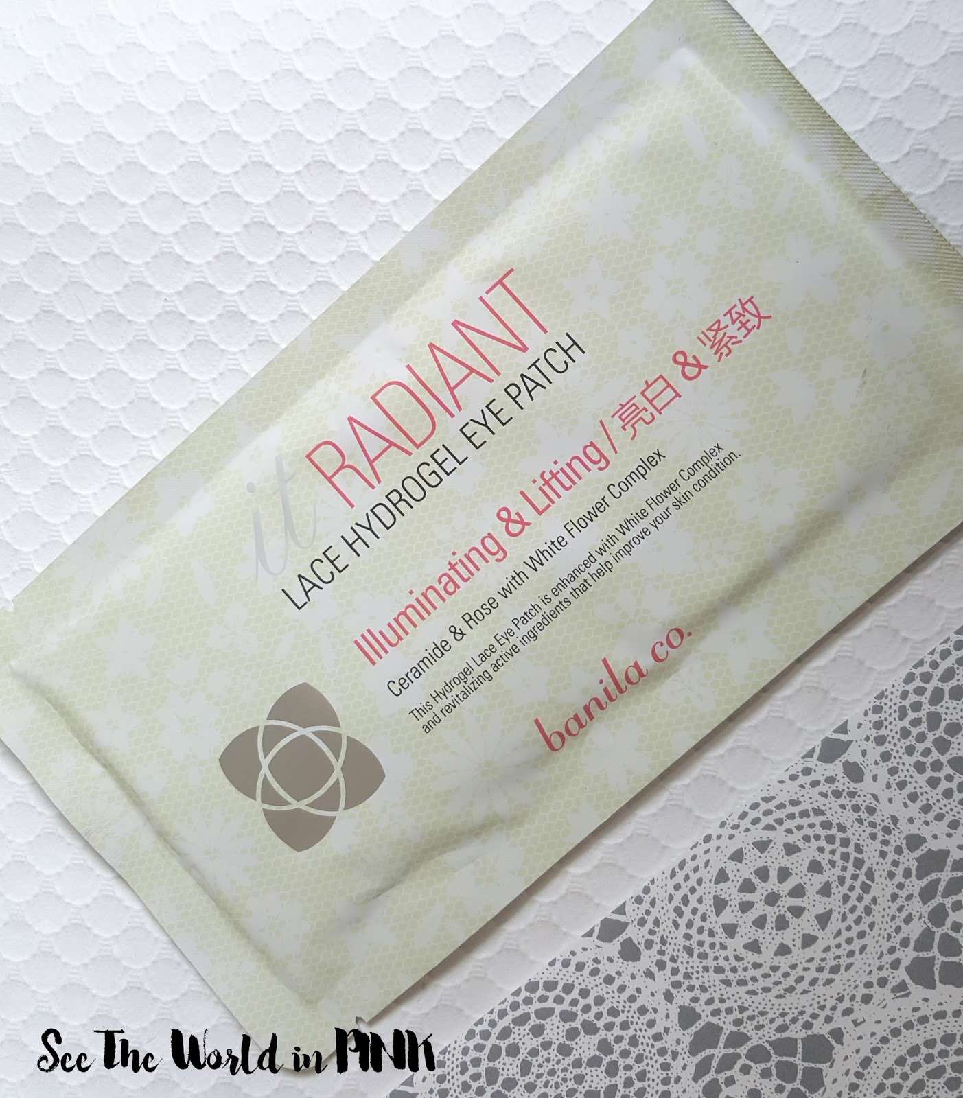 Skincare Sunday Product Review - Banila Co. - It Radiant Lace Hydrogel Eye Patch