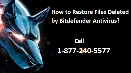 How to Restore Files Deleted by Bitdefender Antivirus