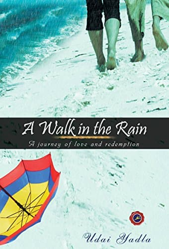 Book Review : A Walk in the Rain - Udai Yadla