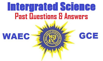 WAEC GCE Integrated Science 2017 | OBJ Questions & Answers Expo Runz