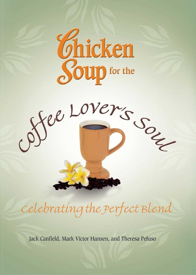 Chicken Soup for The Coffee Lovers Soul