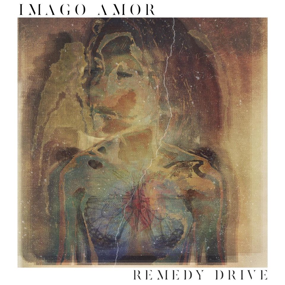 Remedy Drive-Imago Amor
