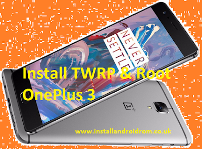 How To Flash The Official TWRP Recovery On OnePlus 3