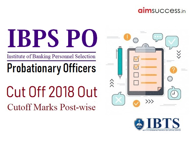 IBPS PO Cut Off 2018 Out Check Here IBPS PO Prelims Mains Cut off