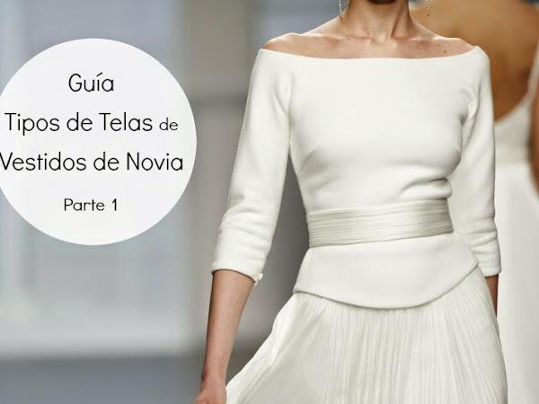 Guía Tipos de Telas de Vestidos de Novia (I)