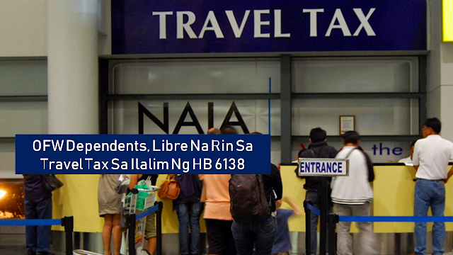 "The bill seeks to extend further assistance to overseas Filipino workers (OFW) by giving exemptions to their dependents from paying of travel tax and airport fee enjoyed by OFWs.  The measure extends the benefit of exemption from payment of travel tax and airport fee to children of OFWs who are ""solo parents"" as defined under the Solo Parent's Welfare Act of 2000.       Ads   The House of Representatives has endorsed for Senate approved a measure seeking to grant travel tax exemption to dependents of married or solo parent overseas Filipino workers (OFWs).  With a unanimous vote of 171, the lower chamber approved House Bill 6138 on the third and final reading. The bill seeks to amend Sections 3 and 35 of the Republic Act (RA) 8042, otherwise known as the Migrant Workers and Overseas Filipinos Act of 1995, as amended by RA 10022.   The bill will extend further assistance to OFWs by exempting their dependents from the payment of travel tax and airport fee as well.  The measure extends the benefit of exemption from payment of travel tax and airport fee to children of OFWs who are considered ""solo parents"" as defined under the Solo Parent's Welfare Act of 2000.  Davao del Norte Rep. Pantaleon Alvarez, the principal author of the bill, said the contribution of OFWs to the country's revenue-raising effort and economic standing, in general, is undeniably significant, with their total yearly remittances amounting to billions of dollars.  He said the government has as much as possible conferred upon these OFWs privileges and protection in various matters.      Ads      Sponsored Links    ""This notwithstanding, there is still some void to fill as the so-called solo parent OFWs face some sort inequity in the field of taxation,"" Alvarez said.  According to Alvarez, children of these single parent modern-day heroes are currently denied exemptions from travel tax, an incentive to which kids of their married counterparts are entitled as provided for under RA No. 6768, as amended, or the Expanded Balikbayan Program."