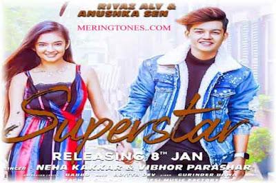 Superstar Lyrics   Neha Kakkar   Riyaz Aly, Anushka Poster