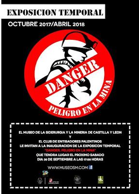 """Cartel de la exposición """"Danger, Peligro en la Mina"""""""
