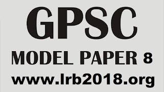 GPSC MODEL PAPER 8