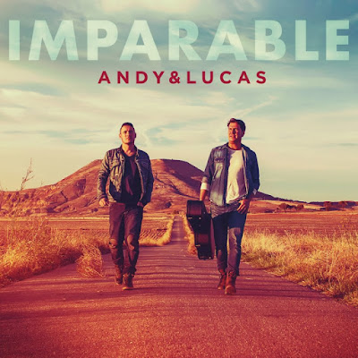 Andy y Lucas y su disco Imparable, noticias musicales
