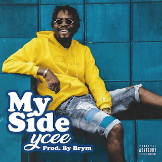 Ycee – My Side (Prod. Brym)