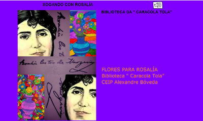 http://www.chiscos.net/xestor/chs/ninivarela/xogando_con_rosali_a/xogando_con_rosali_a.html