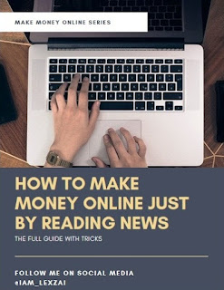 How To Make Money Online By Reading News - Lexzai Vlogs
