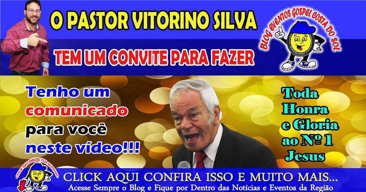Eventos Gospel Costa Do Sol Comunicado Do Pastor Vitorino Silva Um